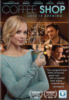 Imagen de portada para Coffee shop [videorecording DVD] : Love is brewing