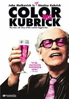 Cover image for Color me Kubrick a true ... ish story