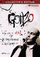 Cover image for Gonzo [videorecording DVD] : the life and work of Dr. Hunter S. Thompson