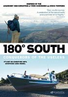 Cover image for 180° south Conquerors of the useless