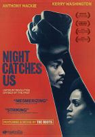 Cover image for Night catches us [videorecording DVD]