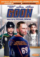 Cover image for Goon [videorecording DVD]