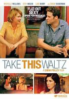 Cover image for Take this waltz [videorecording DVD]