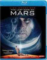 Cover image for The last days on Mars [videorecording Blu-ray]