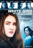 Cover image for White bird in a blizzard [videorecording DVD]