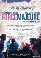 Cover image for Force majeure [videorecording DVD]