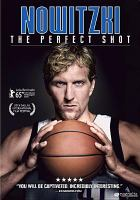Imagen de portada para Nowitzki [videorecording DVD] : the perfect shot