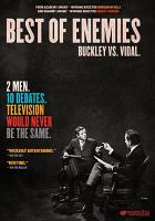 Cover image for Best of enemies [videorecording DVD] : Buckley vs. Vidal
