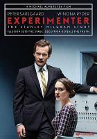 Cover image for Experimenter : the Stanley Milgram story [videorecording DVD]