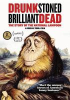 Imagen de portada para Drunk stoned brilliant dead [videorecording DVD] : The story of the National Lampoon