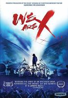 Cover image for We are X [videorecording DVD]