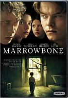 Cover image for Marrowbone [videorecording DVD]