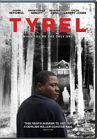 Imagen de portada para Tyrel [videorecording DVD]