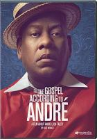 Cover image for The gospel according to André [videorecording DVD]