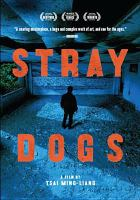 Cover image for Stray dogs [videorecording DVD]