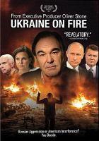 Cover image for Ukraine on fire [videorecording DVD]