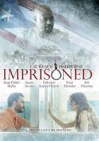 Cover image for Imprisoned [videorecording DVD]