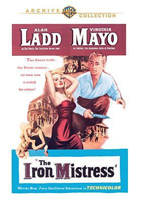 Cover image for The iron mistress [videorecording DVD]