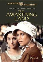 Imagen de portada para The awakening land [videorecording DVD]