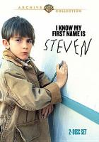 Cover image for I know my first name is Steven [videorecording DVD]