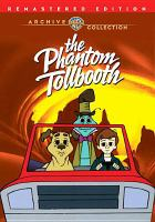 Cover image for The phantom tollbooth [videorecording DVD]