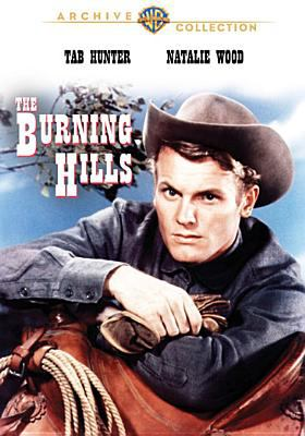 Cover image for The burning hills [videorecording DVD]