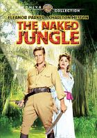 Cover image for The naked jungle