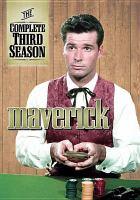 Cover image for Maverick. Season 3, Complete [videorecording DVD]