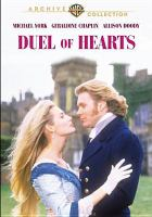 Cover image for Duel of hearts [videorecording DVD]