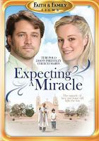 Cover image for Expecting a miracle