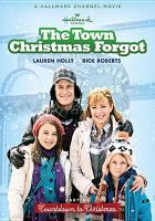 Cover image for The town Christmas forgot