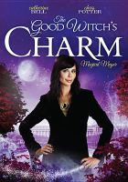 Cover image for The good witch's charm [videorecording DVD]