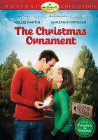 Cover image for The Christmas ornament [videorecording DVD]
