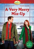 Cover image for A very merry mix-up [videorecording DVD]