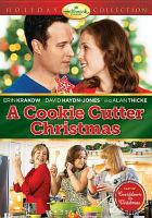Cover image for A cookie cutter Christmas [videorecording DVD]