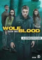 Imagen de portada para Wolfblood. Season 3, Complete [videorecording DVD]