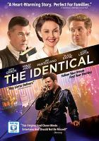 Cover image for The identical [videorecording DVD]