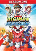 Cover image for Digimon fusion. Season 1, Complete [videorecording DVD]