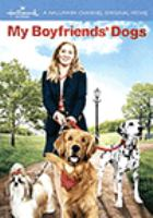Cover image for My boyfriends' dogs [videorecording DVD]