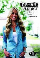 Imagen de portada para Rehab addict. Season 2 [videorecording DVD]