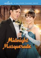 Cover image for Midnight masquerade [videorecording DVD]