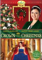 Cover image for Crown for Christmas [videorecording DVD]