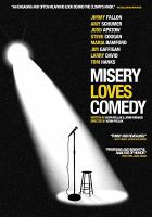 Cover image for Misery loves comedy [videorecording DVD]