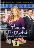 Cover image for Murder, she baked [videorecording DVD] : a chocolate chip mystery