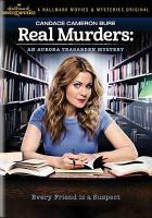 Cover image for Real murders [videorecording DVD] : an Aurora Teagarden mystery