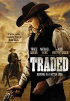 Cover image for Traded [videorecording DVD]