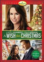 Cover image for A wish for Christmas [videorecording DVD] (Lacey Chabert version)