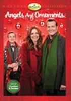 Cover image for Angels and ornaments [videorecording DVD]