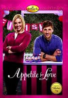 Cover image for Appetite for love [videorecording DVD]