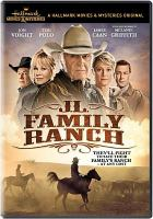 Cover image for J.L. family ranch [videorecording DVD]